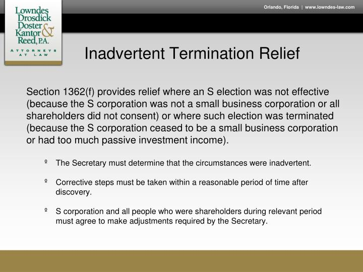 Inadvertent Termination Relief