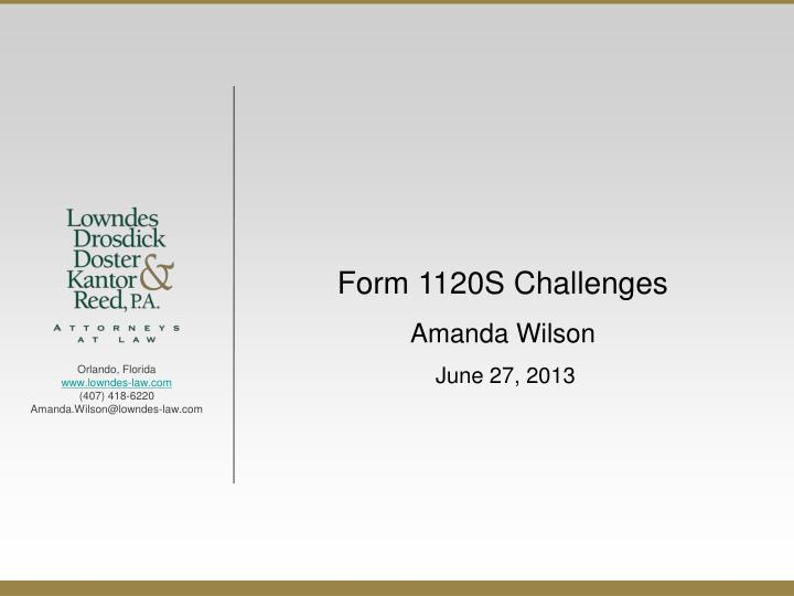 Form 1120S Challenges