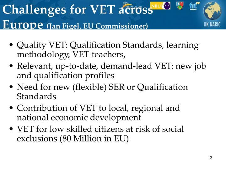 Challenges for vet across europe jan figel eu commissioner