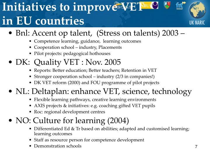 Initiatives to improve VET