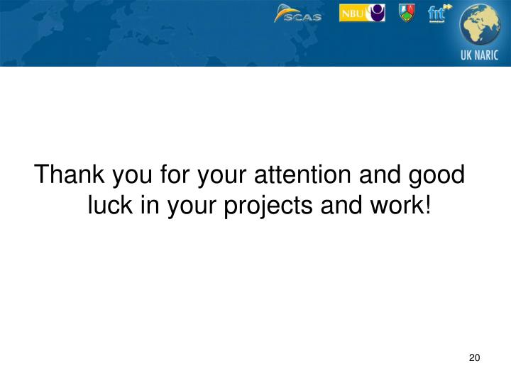 Thank you for your attention and good luck in your projects and work!