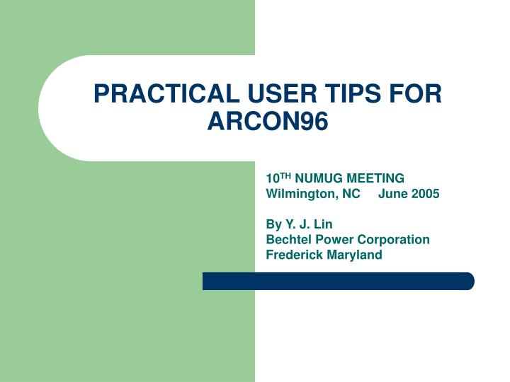 practical user tips for arcon96