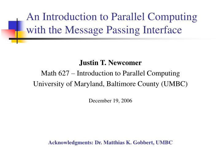 an introduction to parallel computing with the message passing interface n.