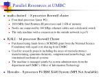 parallel resources at umbc