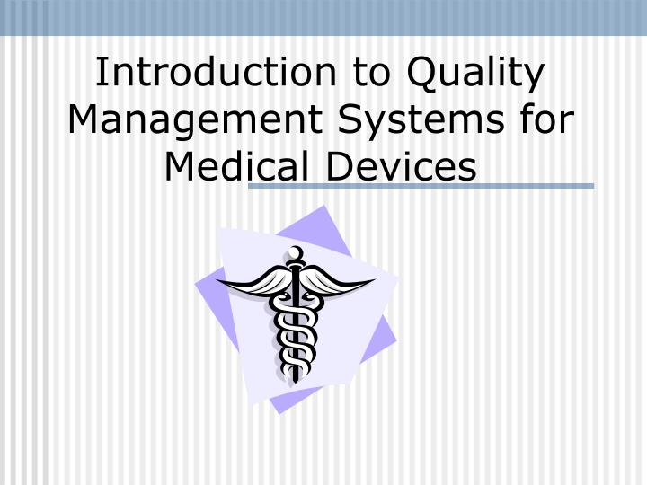 introduction to quality management systems for medical devices n.