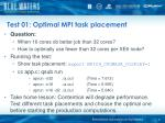 test 01 optimal mpi task placement