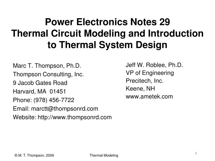 power electronics notes 29 thermal circuit modeling and introduction to thermal system design n.