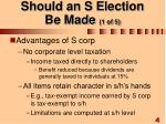 should an s election be made 1 of 5