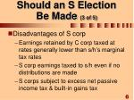 should an s election be made 3 of 5