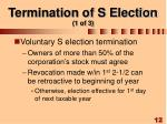 termination of s election 1 of 3
