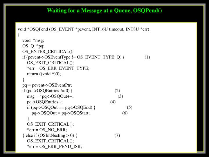 Waiting for a Message at a Queue, OSQPend()