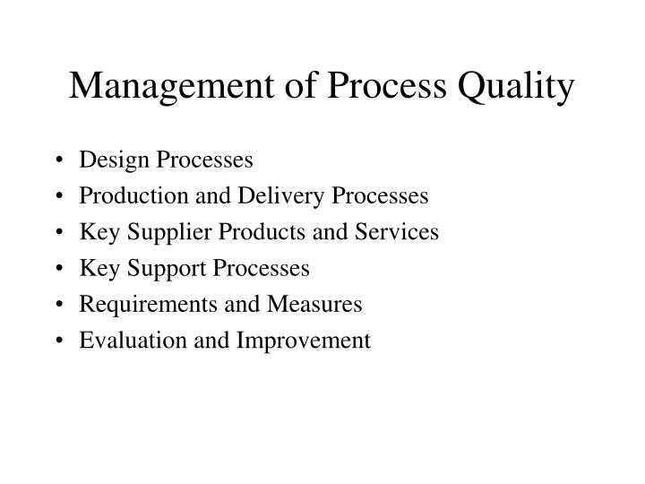 Management of Process Quality
