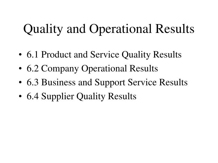 Quality and Operational Results