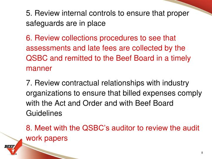 5. Review internal controls to ensure that proper safeguards are in place