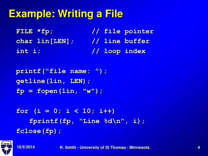 Example: Writing a File