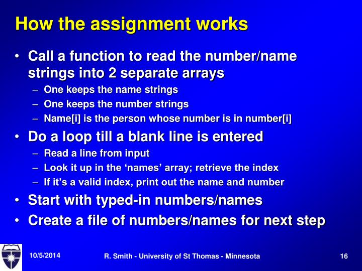 How the assignment works