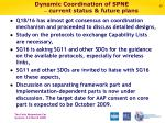 dynamic coordination of spne current status future plans