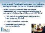 healthy south carolina hypertension and diabetes management and education program had me