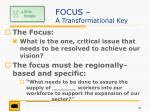 focus a transformational key