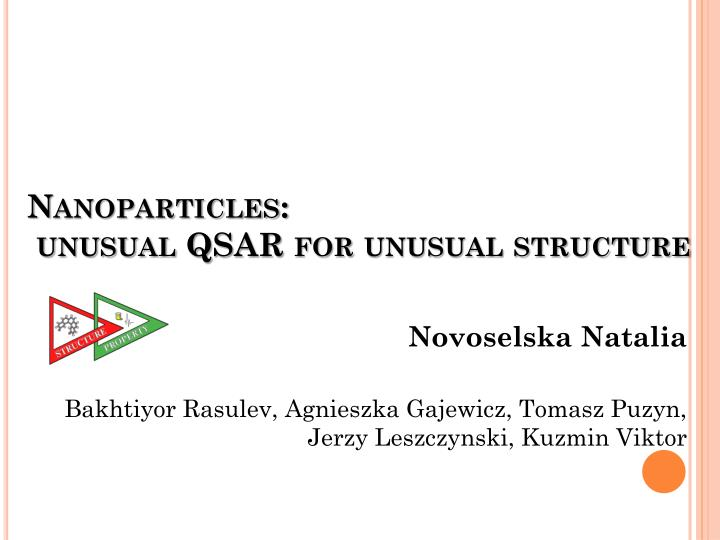 nanoparticles unusual qsar for unusual structure n.