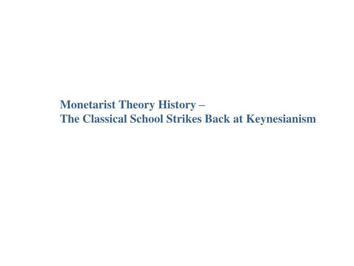 Monetarist Theory History –
