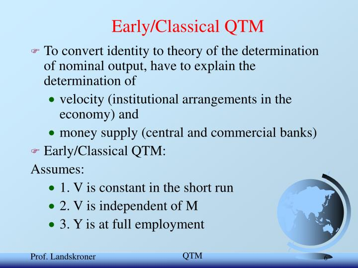 Early/Classical QTM