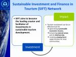 sustainable investment and finance in tourism sift network