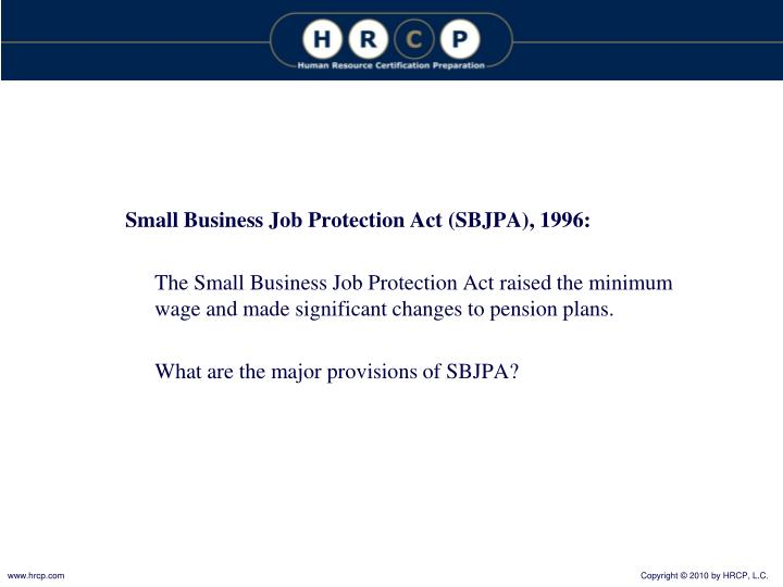 Small Business Job Protection Act (SBJPA), 1996:
