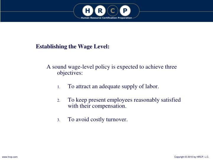 Establishing the Wage Level: