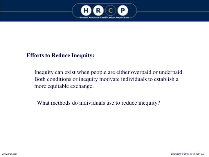 Efforts to Reduce Inequity: