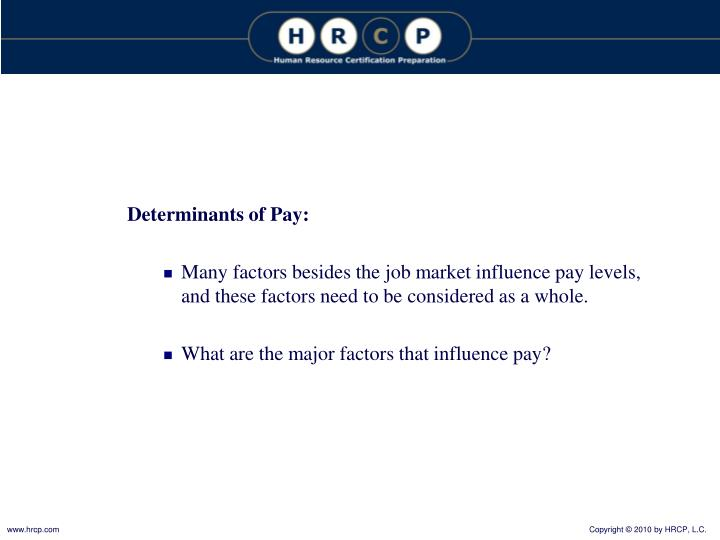 Determinants of Pay: