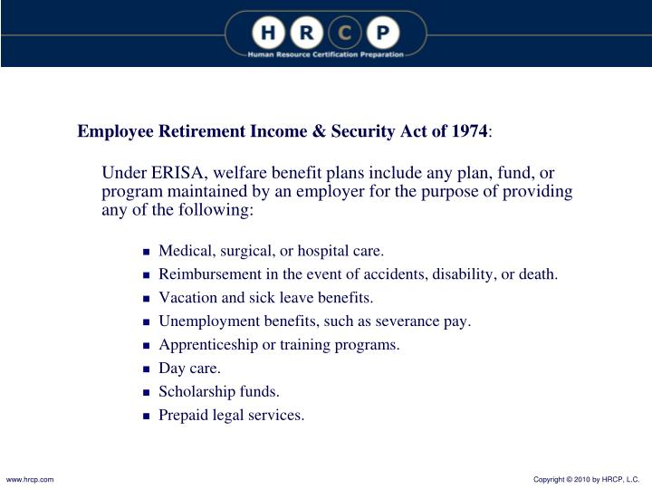 Employee Retirement Income & Security Act of 1974
