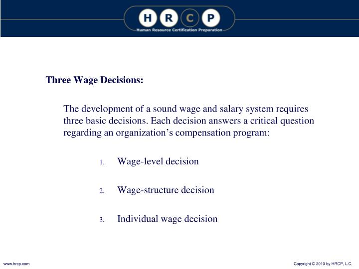 Three Wage Decisions: