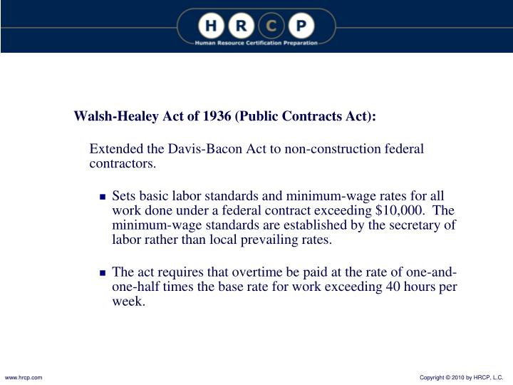 Walsh-Healey Act of 1936 (Public Contracts Act):