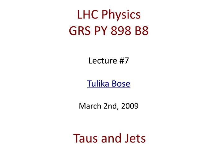 taus and jets