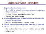 variants of cone jet finders