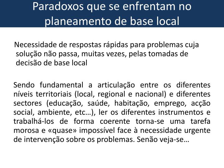 Paradoxos que se enfrentam no planeamento de base local