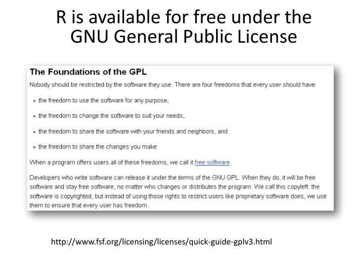 R is available for free under the
