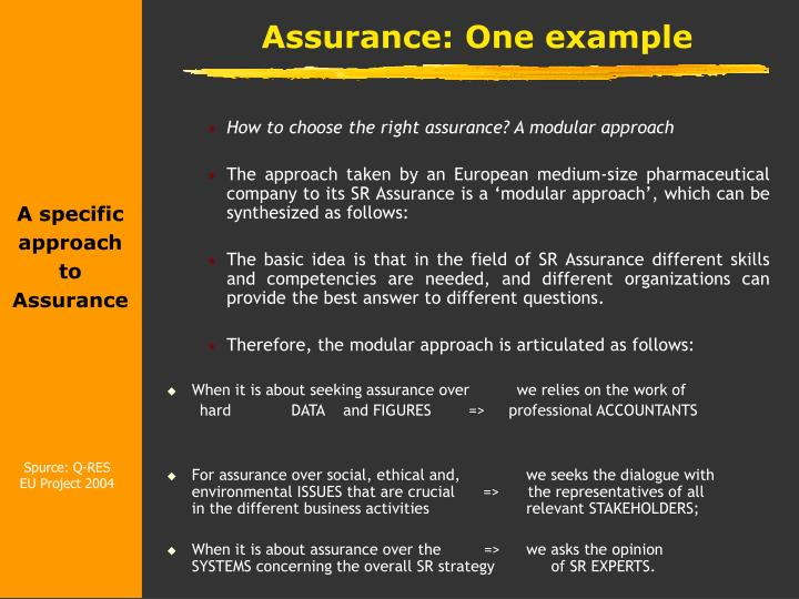 A specific approach to Assurance