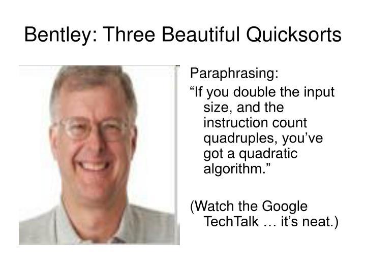 Bentley: Three Beautiful Quicksorts