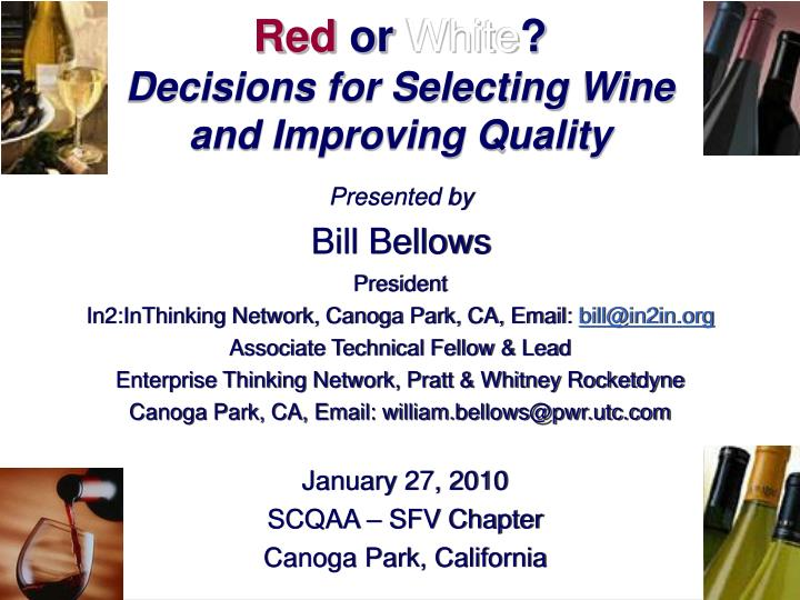 red or white decisions for selecting wine and improving quality n.