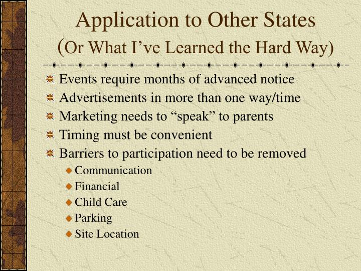 Application to Other States