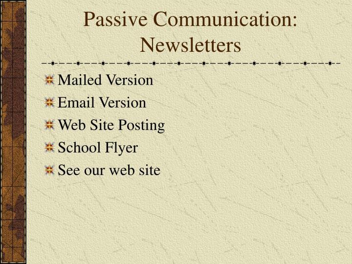 Passive Communication: