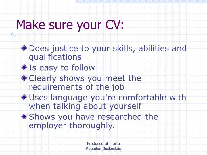 Make sure your CV: