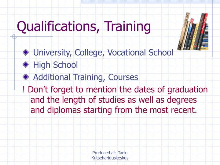 Qualifications, Training