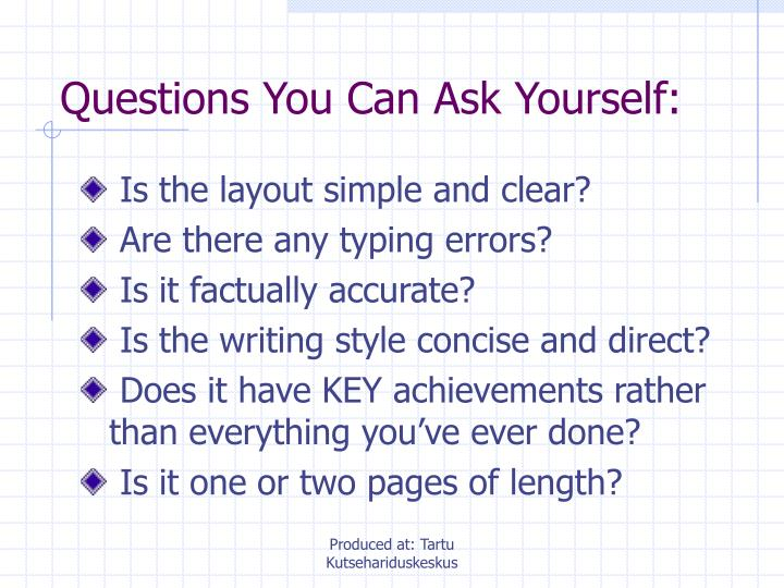 Questions You Can Ask Yourself: