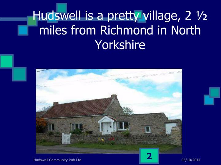 Hudswell is a pretty village 2 miles from richmond in north yorkshire