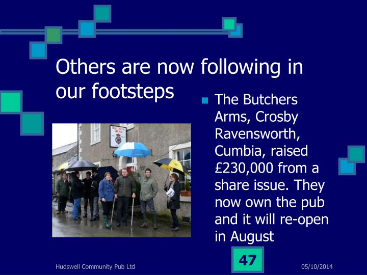 Others are now following in our footsteps