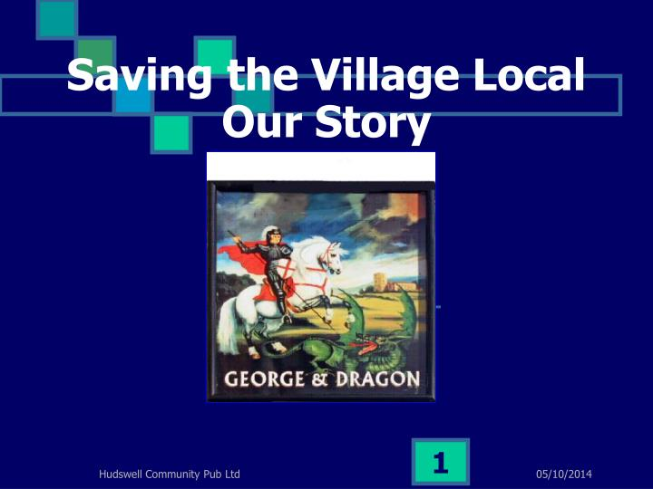 Saving the village local our story