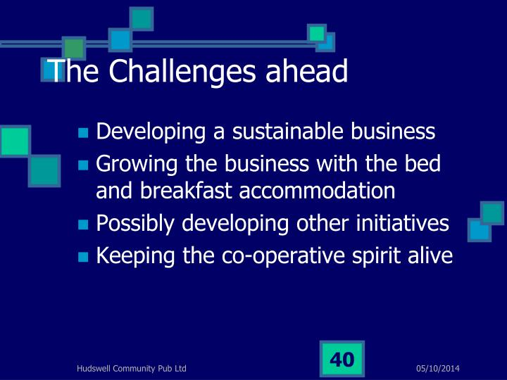 The Challenges ahead